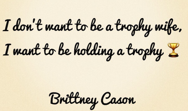 Not a trophy wife